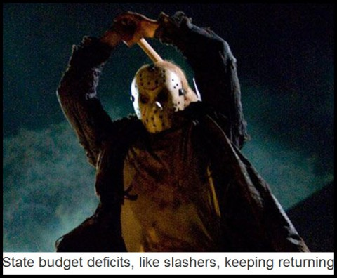 State budget deficits, like slashers, keeping returning