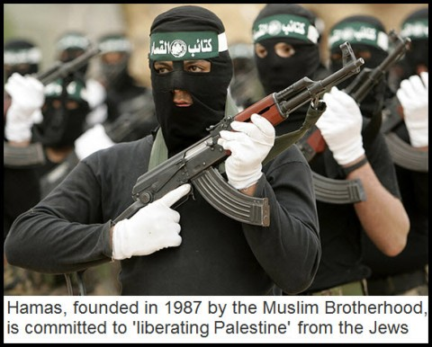 "Hamas, founded in 1987 by the Muslin Brotherhood, is committed to ""liberating Palestine"" from the Jews"